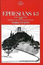 Ephesians 1-3: A New Translation with Introduction and Commentary by Markus...