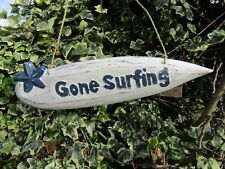 Hand Carved Made Wooden Shabby Gone Surfing Surfboard Beach Wall Art Plaque Sign