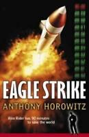 Eagle Strike: An Alex Rider Adventure - Paperback - VERY GOOD