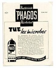 1940 / Publicité pour BACTERICIDE PHAGOS – DESINFECTANT / LD109
