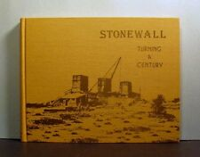Stonewall, Turning a Century, 1778-1978, Pictorial Overview, Manitoba History