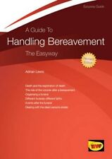Excellent, Guide to Handling Bereavement, A, Adrian Lewis, Book