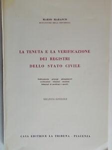 La tenuta e la verificazione dei registri dello stato civileMarsico mario 1969