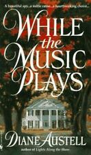 While the Music Plays by Diane Austell (Hardcover)