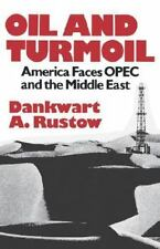 Oil and Turmoil: America Faces OPEC and the Middle East-ExLibrary