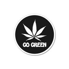 "Go Green Weed Pot Smoke Marijuana Joke Funny car bumper sticker decal 4"" x 4"""