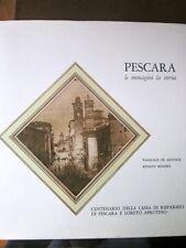 De Antonis, Minore - Pescara le immagini la storia [1977]