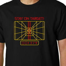 Stay On Target t-shirt X-WING COMPUTER STAR WARS QUOTE GEEK FUNNY SCI-FI JEDI