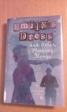 Emily's Dress and Other Missing Things by Kathryn Burak 2012 HC - 1st Edition