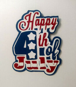 July 4th Happy July 4th Title paper piecing Premade Scrapbook Pages