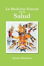 La Medicina Natural En La Salud (Paperback or Softback)