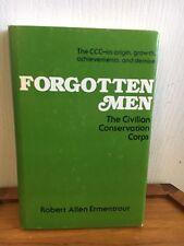 Forgotten Men/Civilian Conservation Corps1st Ed Robert Allen Ermentrout SIGNED!