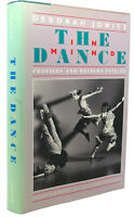 Deborah Jowitt, Lois Greenfield THE DANCE IN MIND :   Profiles and Reviews 1976-