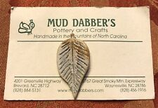 Mud Dabber's Pottery & Crafts Clay Leaf Pin HandMade In North Carolina Mountains