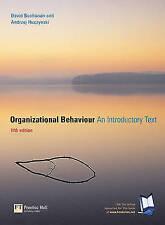 Organizational Behaviour: An Introductory Text, Fifth Edition by David A. Bucha