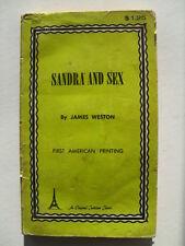 Sandra And Sex,1st American Printing,By James Weston, $1.25 original Price