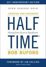 Halftime: Moving from Success to Significance by Buford, Bob P.