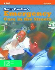 Nancy Caroline's Emergency Care in the Streets by American Academy of Orthopaedi