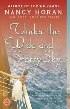 Under the Wide and Starry Sky by Nancy Horan (2014, Paperback)