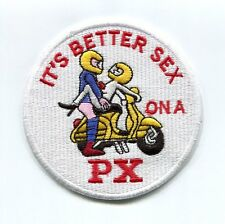 "Embroidery Badge Vintage Style ""It's Better Sex on a PX"" Vespa Scooter Patch 9cm"