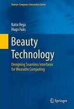 Human-Computer Interaction: Beauty Technology : Designing Seamless Interfaces...