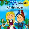Die 33 schönsten Kinderlieder von Muenchenmedia