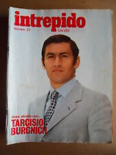 INTREPIDO 27 1974 Tarcisio Burgnich Speciale Beatrice Hunt O. Bottecchia [G551]