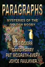 Paragraphs : Mysteries of the Golden Booby by David Harry, Joyce Faulkner,...