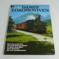 Libro Dampflokomotiven Geschichte Der Dampfeisenbahn En Palabra Y Imagen