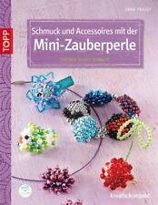 Schmuck und Accessoires mit der Mini-Zauberperle * TOPP 4094 * Frech Verlag