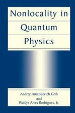 Nonlocality in Quantum Physics by Waldyr Alves, Jr. Rodrigues and Andrey...