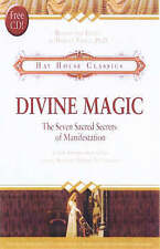 Divine Magic: The Seven Sacred Secrets of Manifestation (Hay House Classics) [Ha