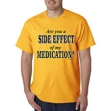 Bayside Made USA T-shirt Are You A Side Effect Of My Medication