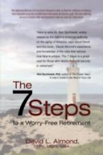 The 7 Steps to a Worry-Free Retirement : A must read for young and elder...