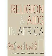 Religion and AIDS in Africa, Alexander Weinreb, Jenny Trinitapoli