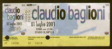 BIGLIETTO ORIGINALE CONCERTO CLAUDIO BAGLIONI ROMA STADIO OLIMPICO 2003 CURVA SU