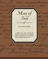Men of Iron by Ernie Howard Pyle (English) Paperback Book Free Shipping!