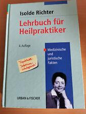 Lehrbuch für Heilpraktiker - 4. Auflage - Isolde Richter