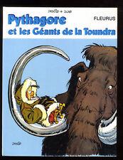 PYTHAGORE ET LES GEANTS DE LA TOUNDRA  EO FLEURUS  DERIB  1974