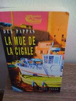 La Mue De La Cigale - Del Pappas - Ed. Jigal