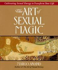 THE ART OF SEXUAL MAGIC - ANAND, MARGOT - NEW PAPERBACK BOOK