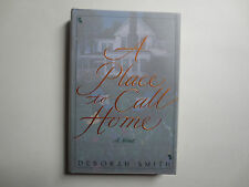 A Place to Call Home by Deborah Smith (1997, Hardcover)