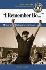 """I Remember Bo. . ."": Memories of Michigans Legen"