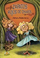 Zapatos Rojos de Charol (Paperback or Softback)