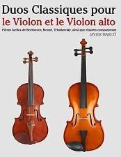 Duos Classiques Pour le Violon et le Violon Alto : Pièces Faciles de...