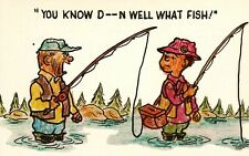 """VINTAGE 1950-60's Comic """"You KNOW D--N Well What FISH !"""" Postcard"""