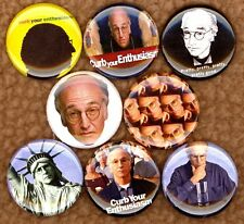 Curb Your Enthusiasm 8 NEW buttons badge pin Larry David pretty good