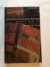 Advanced Television Systems Joan M. Van Tassel PB