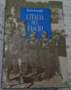 L'ITALIA DEL FASCIO DI MARIO ISNENGHI EDIZIONE GIUNTI 1996