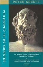 Philosophy 101 by Socrates : An Introduction to Philosophy by Peter Kreeft and M
